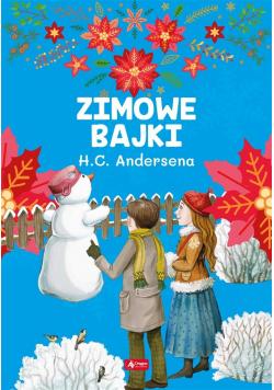 Zimowe bajki Hansa Christiana Andersena