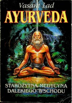 Ayurveda Nauka o samoleczeniu Poradnik praktyczny