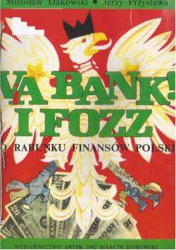Via bank I fozz o rabunku finansów Polski