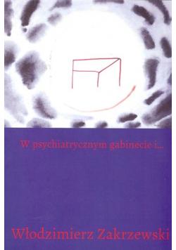 W psychiatrycznym gabinecie i