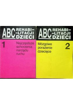 ABC rehabilitacji dzieci 2 tomy