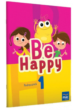 Be Happy! 1 Podręcznik + CD