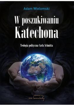 W poszukiwaniu Katechona