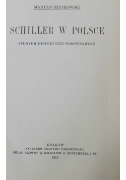 Schiller w Polsce, 1915r.