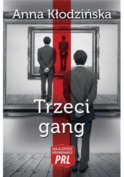 Najlepsze kryminały PRL. Trzeci gang