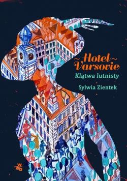 Hotel Varsovie Klątwa lutnisty