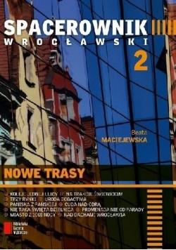 Spacerownik wrocławski 2 Nowe trasy