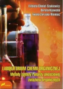 Laboratorium chemii organicznej metody...