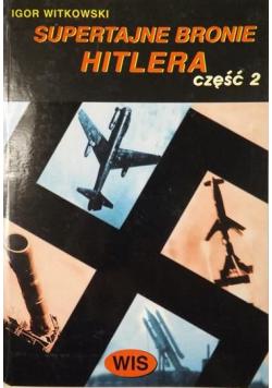 Supertajne bronie Hitlera Część 2