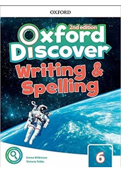 Oxford Discover 2E 6 Writing and Spelling