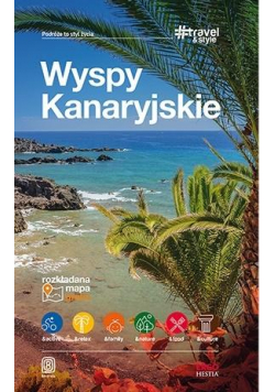 Travel&Style. Wyspy Kanaryjskie