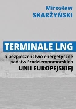 Terminale LNG a bezpieczeństwo energetyczne...