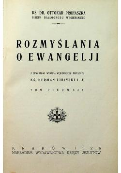 Rozmyślania e ewangelji tom pierwszy 1926 r.