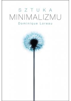 Sztuka minimalizmu w codziennym życiu