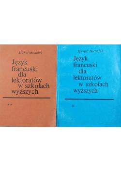 Język francuski dla lektoratów w szkołach wyższych Część I i II