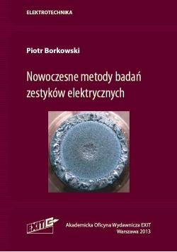 Nowoczesne metody badań zestyków elektrycznych