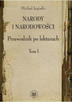 Narody i narodowości. Przewodnik po lekturach T.1