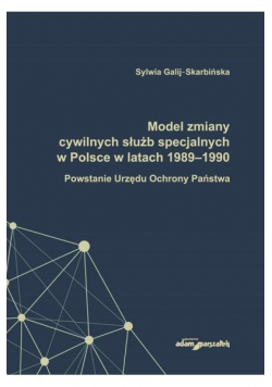 Model zmiany cywilnych służb specjalnych...