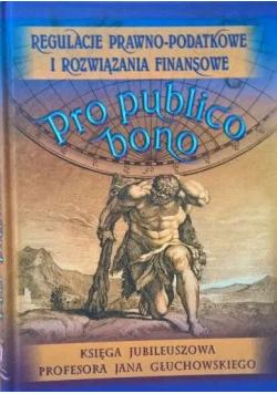 Regulacje prawno podatkowe i rozwiązania finansowe Pro publico bono