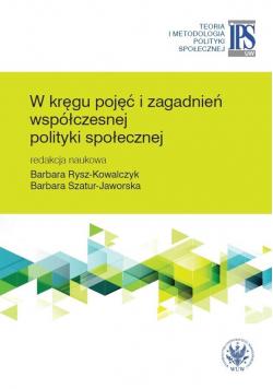 W kręgu pojęć i zagadnień współczesnej polityki..