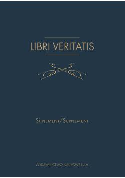 Libri Veritatis Atanazego Raczyńskiego / Von  Athanasius Raczyński Suplement /Supplement