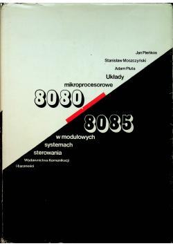 Układy mikroprocesorowe 8080/8085 w mołudowych systemach sterowania