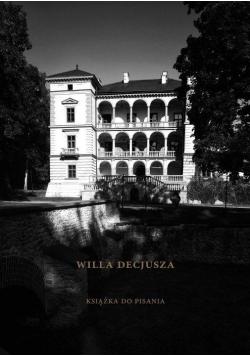 Willa Decjusza. Książka do pisania