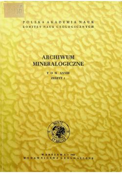 Archiwum minerologiczne tom XXVIII zeszyt I
