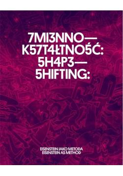 Zmiennokształtność: Eisenstein jako metoda