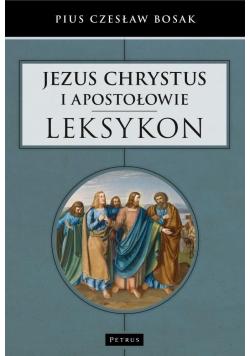 Jezus Chrystus i Apostołowie   Leksykon