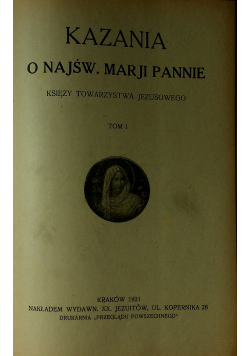 Kazania o Najświętszej Marji Pannie 1921 r tom I