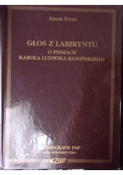 Głos z labiryntu o pismach Karola Ludwika Konińskiego plus dedykacja od Fitasa