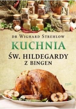 Św Hildegarda Kuchnia św Hildegardy z Bingen