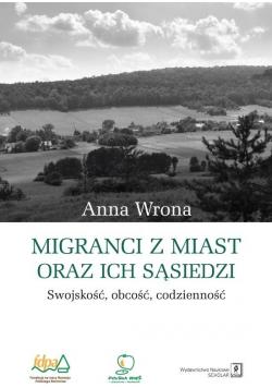 Migranci z miast i ich sąsiedzi