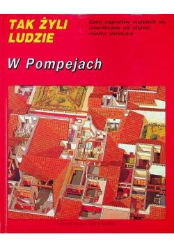 Tak żyli ludzie W pompejach