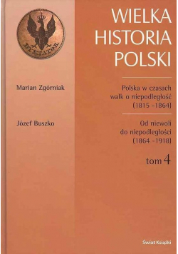 Wielka historia Polski tom 4