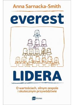Everest Lidera O wartościach silnym zespole i skutecznym przywództwie