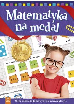 Matematyka na medal kl. 1