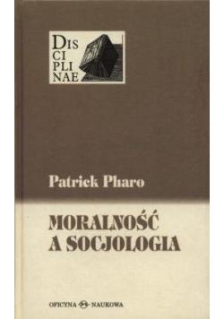 Moralność a socjologia. Sens i wartości między...
