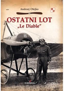 """Ostatni Lot """"Le Diable"""""""