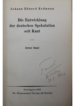 Die Entwicklung derdeutschen Spekulation seit Kant 1931 r.