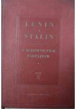 Lenin i Stalin O budownictwie partyjnym Tom II