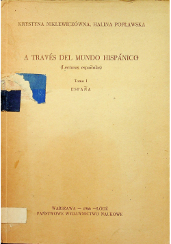 A traves del mundo hispanico Tomo I