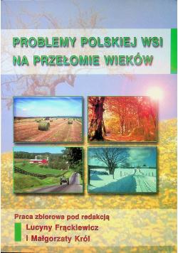 Problemy polskiej wsi na przełomie wieków
