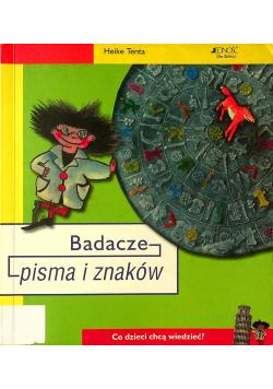 Badacze pisma i znaków Co dzieci chcą wiedzieć