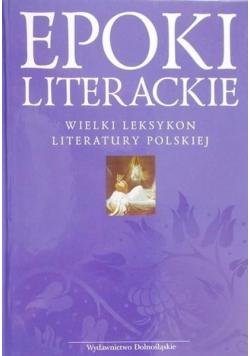 Epoki literackie Wielki leksykon literatury polskiej