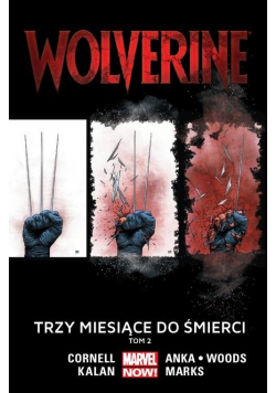 Wolverine Tom 2 Trzy miesiące do śmierci