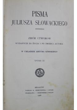 Pisma Juliusza Słowackiego Tom II  1908r
