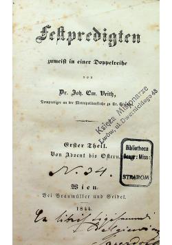 Festpredigten Erster Theil Advent bis Ostern 1844 r.