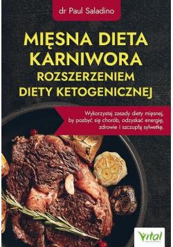 Mięsna dieta karniwora rozszerzeniem diety...